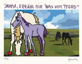 Mama, erzähl mir was vom Pferd